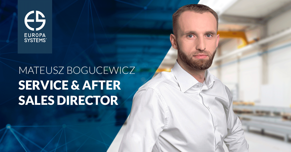 Mateusz Bogucewicz is the new Service & After Sales Director at Europa Systems